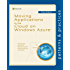 Moving Applications to the Cloud on Windows Azure (Microsoft patterns & practices)