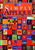 img - for Simply Applique (Quilters Workshop) by Yolanda Gifford (1997-12-01) book / textbook / text book