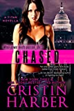 Chased: A Novella (Titan Book 5)