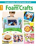 Easy Foam Crafts