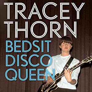 Bedsit Disco Queen Audiobook
