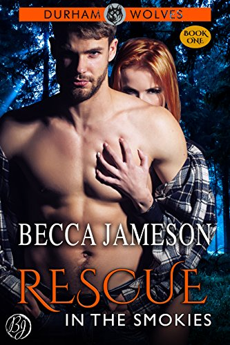 Rescue in the Smokies (Durham Wolves Book 1)