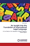 An Insight into the Translation of International Legal Language, Alchini Silvia, 3659340235