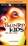 : Haunted Kids (Haunted Kids Series)
