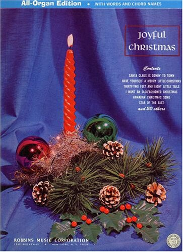 - Joyful Christmas All-Organ Edition ~ 26 Traditional Christmas Songs with Complete Pre-sets for Hammond and Pipe Organ, Complete Organ Score with Pedal Score, the Words to the Songs and Chord Symbols Above the Score.