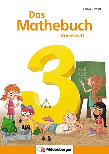 Das Mathebuch 3 – Arbeitsheft