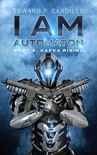I Am Automaton 2: Kafka Rising