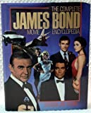 img - for The Complete James Bond Movie Encyclopedia by Steven Jay Rubin (1990-11-03) book / textbook / text book