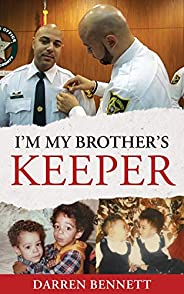 I'm My Brother's Keeper