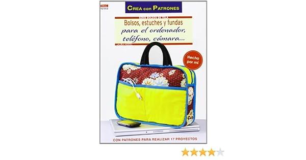 Bolsos de tela 2. Bolsos, estuches y fundas para el ordenador … Crea Con Patrones: Amazon.es: Hertel, Laura: Libros