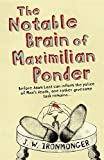img - for The Notable Brain of Maximilian Ponder book / textbook / text book