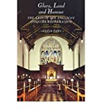 img - for [(Glory, Laud and Honour: The Arts of the Anglican Counter-Reformation )] [Author: Graham Parry] [Apr-2008] book / textbook / text book
