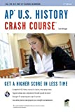img - for AP U.S. History Crash Course (REA: The Test Prep AP Teachers Recommend) by Krieger Larry Advanced Placement US History Study Guides (2010-02-17) Paperback book / textbook / text book