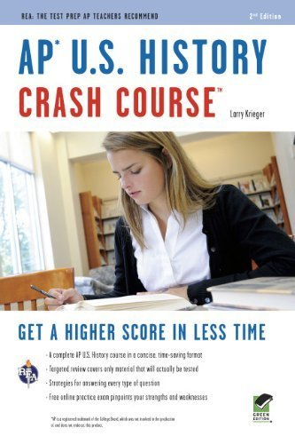 Download AP U.S. History Crash Course (REA: The Test Prep AP Teachers Recommend) by Krieger Larry Advanced Placement US History Study Guides (2010-02-17) Paperback pdf