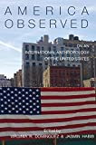 img - for America Observed: On an International Anthropology of the United States book / textbook / text book