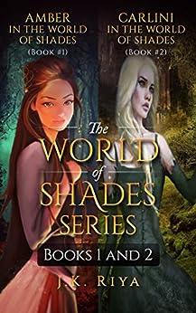The World of Shades Series (Books 1 and 2) by [Riya, J.K.]