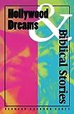 Hollywood Dreams and Biblical Stories, Bernard B. Scott, 0800627539