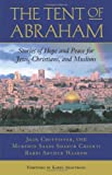 The Tent of Abraham, Arthur Waskow and Joan Chittister, 0807077291