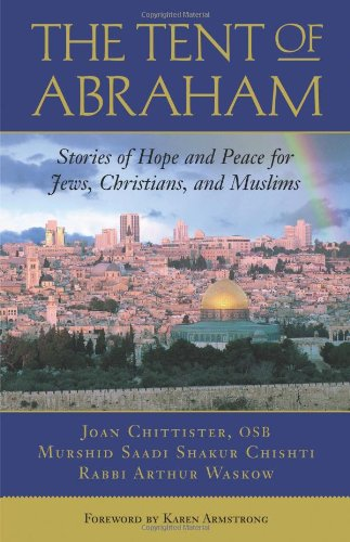 Price comparison product image The Tent of Abraham: Stories of Hope and Peace for Jews, Christians, and Muslims
