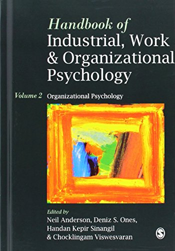 Handbook of Industrial, Work & Organizational Psychology: Volume 2: Organizational Psychology (Handbook of Industria