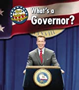 What's a Governor? (First Guide to Government)
