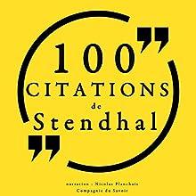 100 citations de Stendhal   Livre audio Auteur(s) :  Stendhal Narrateur(s) : Nicolas Planchais