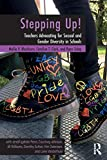 img - for Stepping Up!: Teachers Advocating for Sexual and Gender Diversity in Schools book / textbook / text book