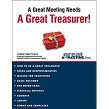 A Great Meeting Needs a Great Treasurer! (Great Leader Series Book 4)