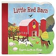 Little Red Barn: Lift-a-Flap Board Book (Babies Love)