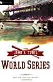 World Series, John Roberts Tunis, 0152056548