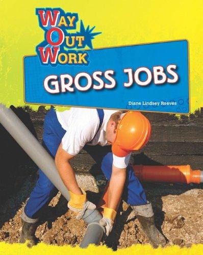 Read Online Gross Jobs (Way Out Work) ebook