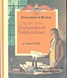 Front cover for the book The Story of the Declaration of Independence by Norman Richards