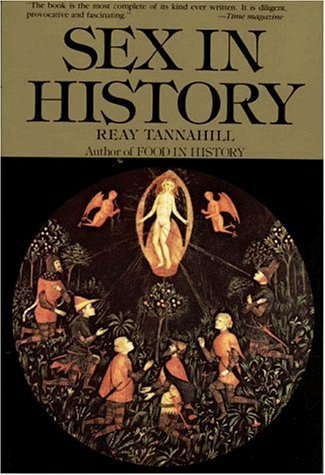 Sex in History by Reay Tannahill (1991-12-24)