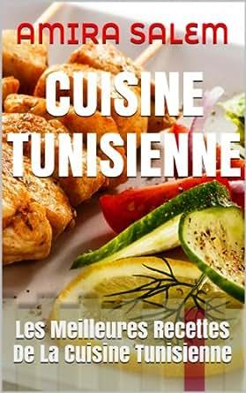 Cuisine tunisienne les meilleures recettes de for Cuisine tunisienne