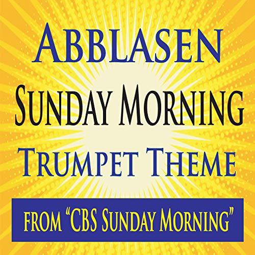 Abblasen Sunday Morning Trumpet Theme (from