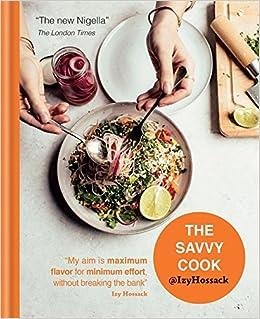 The savvy cook izy hossack 9781784722708 amazon books forumfinder Choice Image