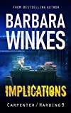 Implications: A Lesbian Detective Novel (Carpenter/Harding Series Book 9)