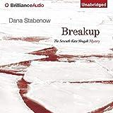 Breakup: A Kate Shugak Novel, Book 7