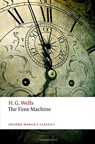 The Time Machine (Oxford World's Classics) pdf epub