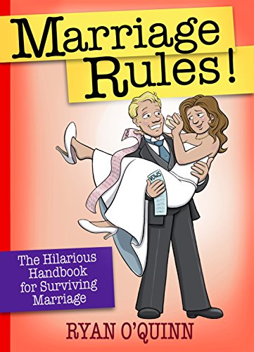 Confederation Rules!: The Hilarious Handbook for Surviving Marriage