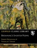 img - for Browning's Shorter Poems book / textbook / text book