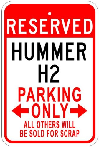 hummer-h2-aluminum-parking-sign-12-x-18-inches