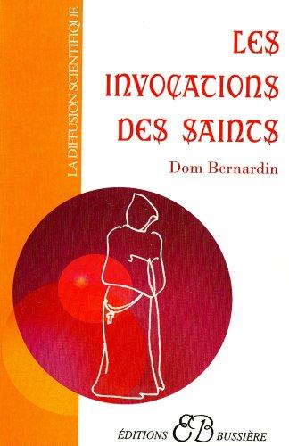 Les invocations des saints (French Edition)