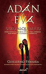 Adan y Eva. Sexo alquimico (Spanish Edition)