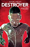 img - for Victor LaValle's Destroyer (1) book / textbook / text book