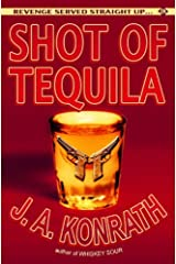 Shot of Tequila (Jack Daniels and Associates Mysteries Book 3) Kindle Edition