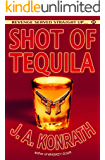 """Shot of Tequila (Jacqueline """"Jack"""" Daniels Mysteries) (English Edition)"""
