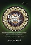 Islam Tanpa Ekstremisme (Indonesian Edition)
