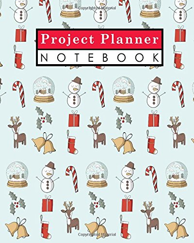 Download Project Planner Notebook: Project Management Note Pads, Project Manager Notepad, Project Planner Pages, Organize Notes, To Do, Ideas, Follow Up, Christmas Cover (Volume 76) PDF