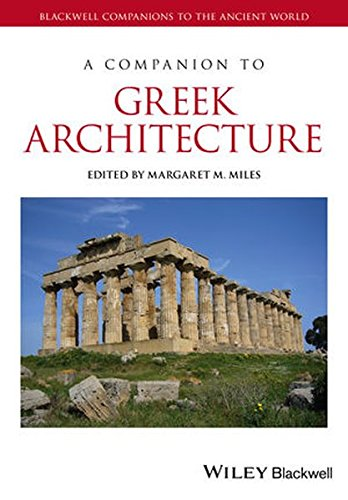 A Companion To Greek Architecture (Blackwell Companions To The Ancient World)